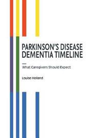 Parkinson's Disease Dementia Timeline by Louise Holland image