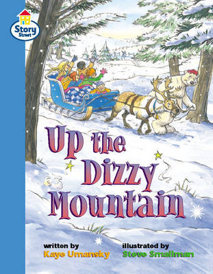 Up the Dizzy Mountain Story Street Fluent Step 11: Book 6 by Kaye Umansky image