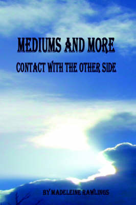 Mediums and More: Contact with the Other Side by Madeleine Rawlings image