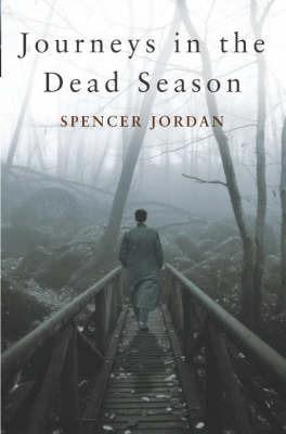 Journeys in the Dead Season by Spencer Jordan image
