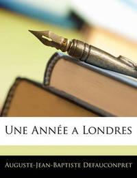 Une Anne a Londres by Auguste-Jean-Baptiste Defauconpret