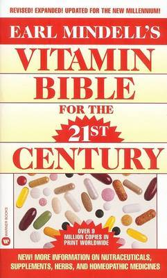 Vitamin Bible for the 21st Century by Earl Mindell image
