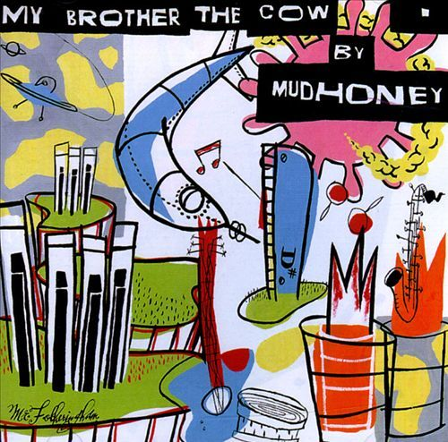"""My Brother The Cow (LP/7"""") by Mudhoney image"""