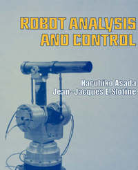 Robot Analysis and Control by Haruhiko Asada image