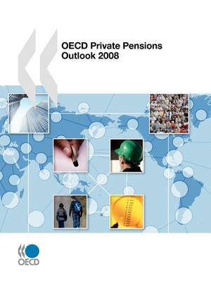 Private Pensions Outlook 2008 by Organisation for Economic Co-operation and Development,Development Assistance Committee image