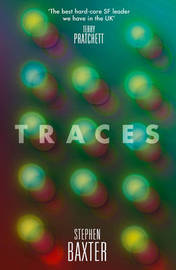 Traces by Stephen Baxter