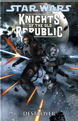 Knights of the Old Republic Volume 8, . Destroyer by John Jackson Miller image