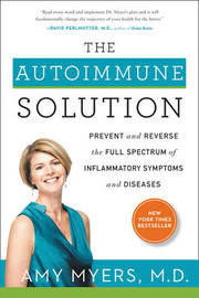 The Autoimmune Solution by Amy Myers