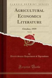Agricultural Economics Literature, Vol. 13 by United States Department of Agriculture