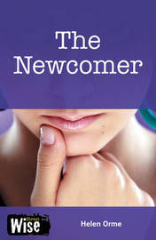 The Newcomer by Helen Orme