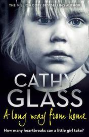 A Long Way from Home by Cathy Glass