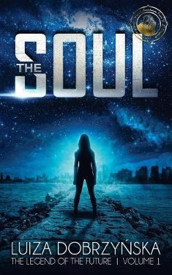 The Soul by Luiza Dobrzynska