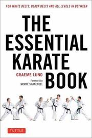 The Essential Karate Book: Companion Video Included by Graeme Lund