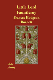 Little Lord Fauntleroy by Frances Hodgson Burnett image