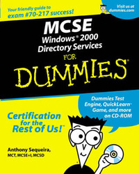 MCSE Windows 2000 Directory Services For Dummies by Marcia Loughry