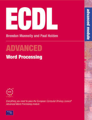 ECDL3 for Microsoft Office 2000: Advanced Module: Word Processing by Brendan Munnelly