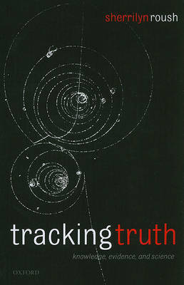 Tracking Truth by Sherrilyn Roush