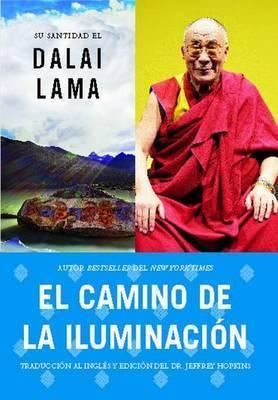 El Camino de La Iluminacion (Becoming Enlightened; Spanish Ed.) by Bstan-Dzin-Rgya