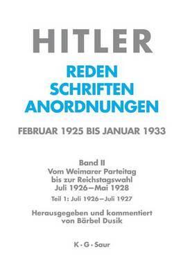 Juli 1926 - Juli 1927 by Adolf Hitler