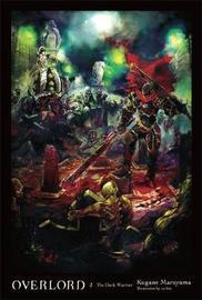 Overlord, Vol. 2 (light novel) by Kugane Maruyama