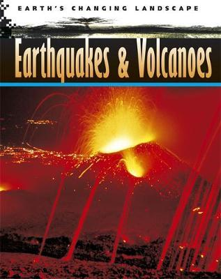 Earthquakes and Volcanoes by Chris Oxlade