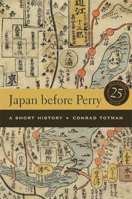 Japan before Perry by Conrad Totman