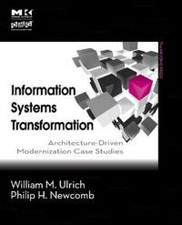 Information Systems Transformation by William M. Ulrich image