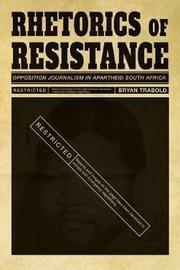 Rhetorics of Resistance by Bryan Trabold