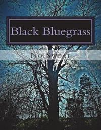 Black Bluegrass by No Sweat image