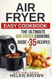 Air Fryer Easy Cookbook by Helen Brown