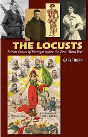 The Locusts by Gary Thorn