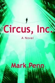 Circus, Inc. by Mark Penn image