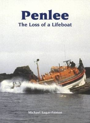Penlee: The Loss of a Lifeboat by Michael Sagar-Fenton image