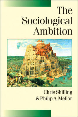 The Sociological Ambition by Chris Shilling image