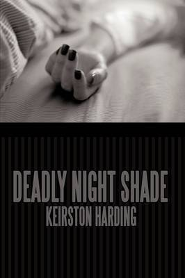 Deadly Night Shade by Keirston Harding