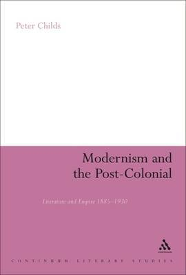 Modernism and the Post-colonial by Peter Childs image