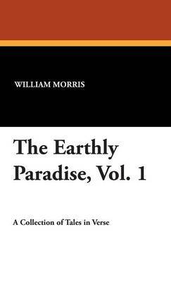 The Earthly Paradise, Vol. 1 by William Morris image