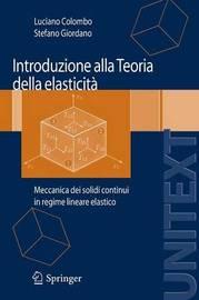 Introduzione Alla Teoria Della Elasticita: Meccanica Dei Solidi Continui in Regime Lineare Elastico by Stefano Giordano image