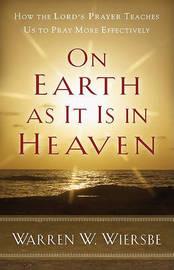 On Earth as it is in Heaven by Warren W Wiersbe image