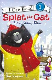 Blow, Snow, Blow by Rob Scotton