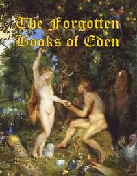 The Forgotten Books of Eden by Timothy Green Beckley