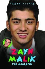 Zayn Malik / Liam Payne - the Biography by SARAH OLIVER