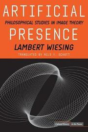 Artificial Presence by Lambert Wiesing
