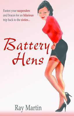 Battery Hens by Ray Martin