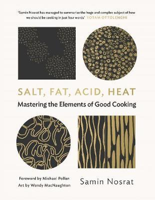 Salt, Fat, Acid, Heat by Samin Nosrat image