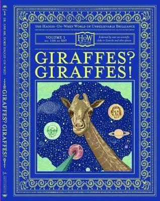Giraffes? Giraffes! by Benny Haggis-On-Whey