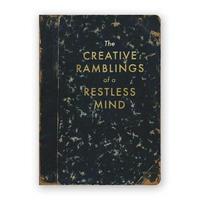 Creative Ramblings of a Restless Mind Journal