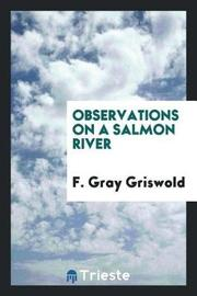 Observations on a Salmon River by F. Gray Griswold image