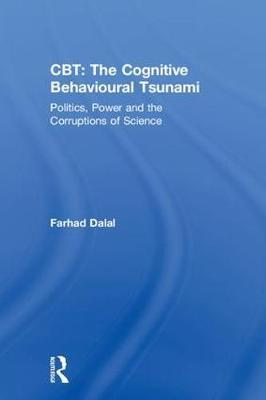 CBT: The Cognitive Behavioural Tsunami by Farhad Dalal image