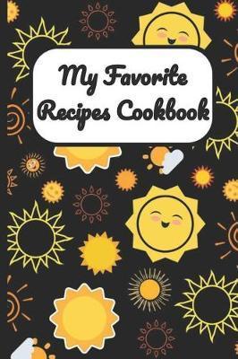 My Favorite Recipes Cookbook by Janice H McKlansky Publishing